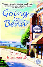 Going to Bend by Diane Hammond